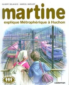 martine explique métrophérique à huchon